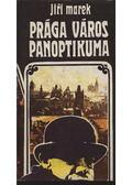 Prága város panoptikuma - Marek, Jiri