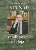 1315 nap - Antall József naplója - Marinovich Endre
