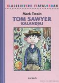 Tom Sawyer kalandjai - Mark Twain