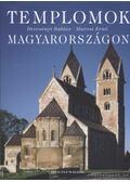 Templomok Magyarországon - Marosi Ernő, Dercsényi Balázs