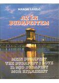 Az én Budapestem - Marosi László