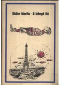 A lebegő fiú - Martin, Didier