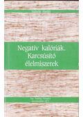 Negatív kalóriák - Karcsúsító élelmiszerek - Martin, Isabelle