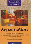 Feng shui a lakásban - Martin, Katrin, Fröhling, Thomas