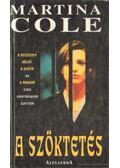 A szöktetés - Martina Cole