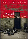 Halál Jeruzsálemben - Marton Kati