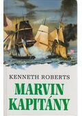 Marvin kapitány - Kenneth Roberts
