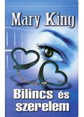 Bilincs és szerelem - Mary King