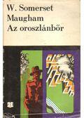 Az oroszlánbőr - Maugham, W. Somerset