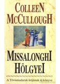 Missalonghi hölgyei - McCullough, Collen