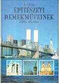 A világ építészeti remekműveinek képes atlasza - Meades, Jonathan, Bagenal, Philip