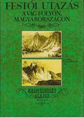 Festői utazás a Vág folyón, Magyarországon (1825) - Mednyánszky Alajos