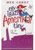 Egy igazi amerikai lány - Meg Cabot