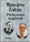 Párhuzamos magányok - Mensáros Zoltán