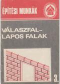 Építési munkák 3. - Válaszfal-lapos falak - Messinger Géza