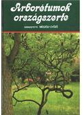 Arborétumok országszerte - Mészöly Győző