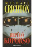 Repülő koporsó - Michael Crichton