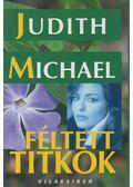 Féltett titkok - Michael, Judith