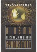 A néma gyanúsított - Michael Robotham