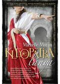Kleopátra lánya - Michelle Moran
