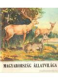 Magyarország állatvilága - Mihályi Ferenc