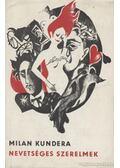 Nevetséges szerelmek - Milan Kundera