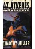 Az átverés művészete - Miller, Timothy