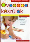 Óvodába készülök - Minkolényi Ilona, Tóth Sándor