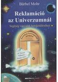 Reklamáció az Univerzumnál - Mohr, B.
