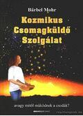 Kozmikus Csomagküldő Szolgálat - Mohr, Barbel