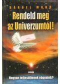 Rendeld meg az Univerzumtól! - Mohr, Barbel