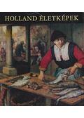 Holland életképek - Mojzer Miklós