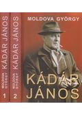 Kádár János I-II. - Moldova György