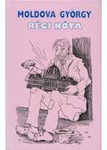 Régi nóta - Moldova György