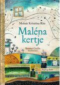 Maléna kertje - Molnár Krisztina Rita
