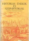 Históriás énekek és széphistóriák - Molnár Szabolcs