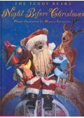 The Teddy Bears' Night Before Christmas - Moore, Clement C.