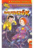 Az űrfelfedezők - Moore, Eva