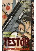 Testőr életre-halálra - Morrell, David