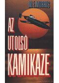 Az utolsó kamikaze - Morris, M. E.