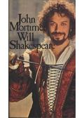 Will Shakespeare - Mortimer, John