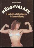 Hölgyválasz - Morvai Katalin