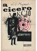 A Cicero Akció - MOYZISCH, L.C.