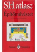 Építőművészet - Müller, Werner, Vogel, Gunther