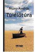 Túlélőtúra - Münz András
