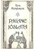 Pagane jóslata - Mutafcsieva, Vera