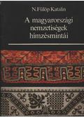 A magyarországi nemzetiségek hímzésmintái - N. Fülöp Katalin