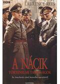 A nácik - Rees, Laurence