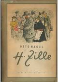 H. Zille - Nagel, Otto