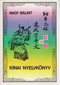 Kínai nyelvkönyv - Nagy Bálint